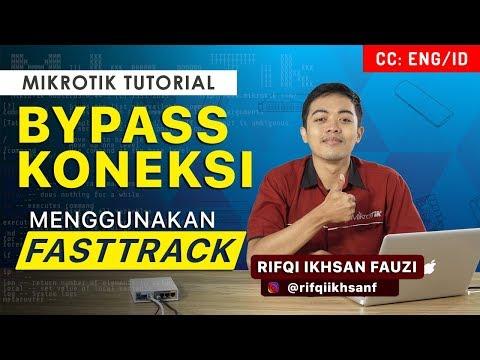 Bypass Koneksi Dengan FASTTRACK - MIKROTIK TUTORIAL [ENG SUB]