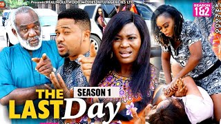 THE LAST DAY (SEASON 1) {NEW MOVIE} - 2021 LATEST NIGERIAN NOLLYWOOD MOVIES