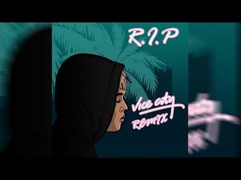 Noddy NT - R.I.P ( XXXTentacion Vice City Remix )