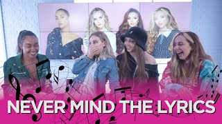 Little Mix sing-along to Nicki Minaj, Ariana Grande and Stormzy playing 'Never Mind The Lyrics' 🎶