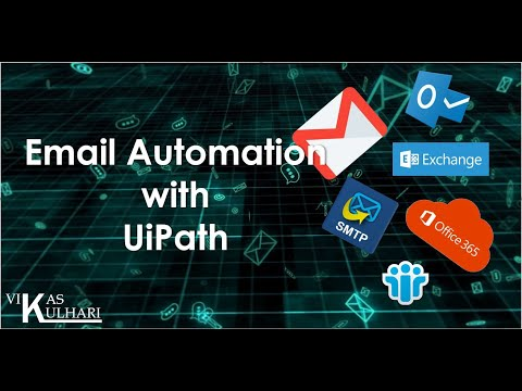 Email Automation With UiPath   SMTP, POP3, IMAP, Exchange, Outlook   For Beginners