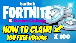 How to get 100 FREE vBucks in Fortnite x Twitch Event for FREE (Creators Challenge)