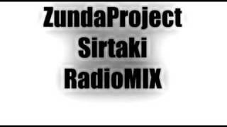 Zunda Project - Sirtaki (RadioMIX)