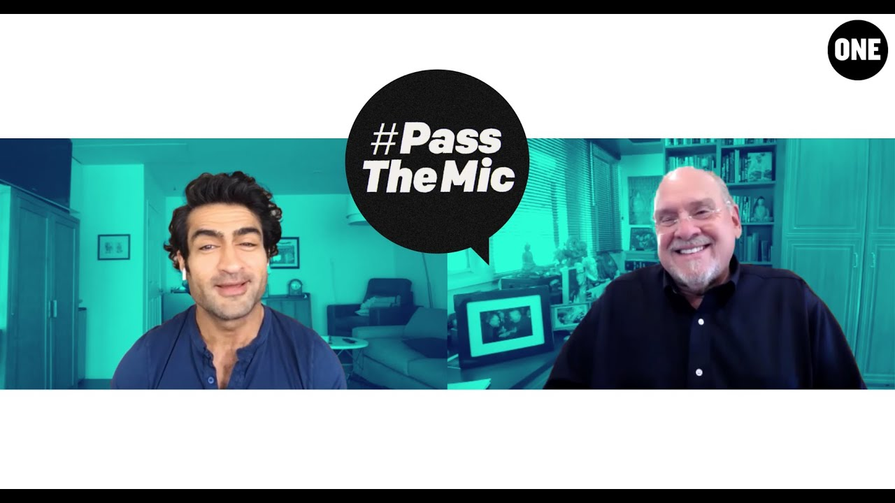 Kumail Nanjiani & Dr. Larry Brilliant on the key to stemming COVID-19 | #PassTheMic | ONE World