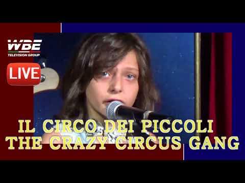WBE TELEVISION GROUP  PARIDE ORFEI PRESENTA LA THE CRAZY CIRCUS GANG
