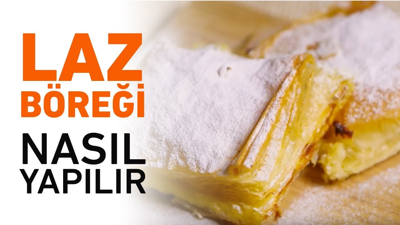 Yalancı Laz Böreği Tarifi Videosu