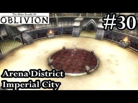 Elder Scrolls IV Oblivion - Arena District Imperial City - Walkthrough Let