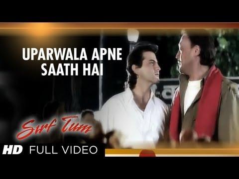"""Uparwala Apne Saath Hai"" Full Song | Sirf Tum | Sanjay Kapoor, Jackie Shroff | Mp3 Song Download"