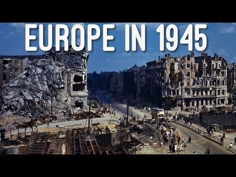 Europe In 1945, Post World War II (HD 1080p Color Footage)