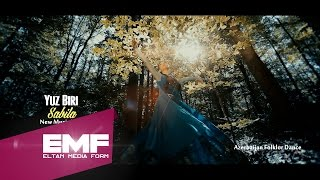 Sabila- Yuzbiri Reqsi-Azerbaijanian Folklor Dance-Official Video-HD