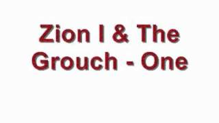 Zion I & The Grouch - One