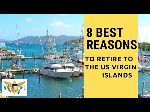 8 Best Reasons To Retire To The US Virgin Islands!  Living On The US Virgin Islands