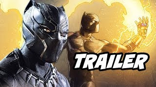 Black Panther Trailer - Avengers Infinity War Infinity Stones Theory