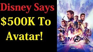 Disney Says Only $500K For Endgame To Beat Avatar After Friday Box Office Numbers