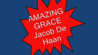 AMAZING GRACE    Jacob De Haan