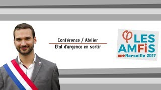 Conférence « Etat d'urgence en sortir » animé par Ugo Bernalicis - AmFis Marseille