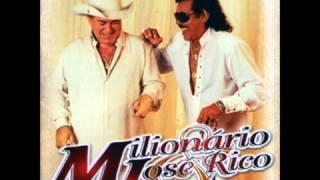 Milionário e José Rico - A Carta
