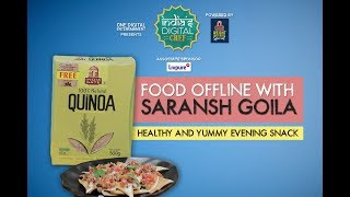 Super Healthy and Delicious Evening Snack Recipe by Chef Saransh Goila