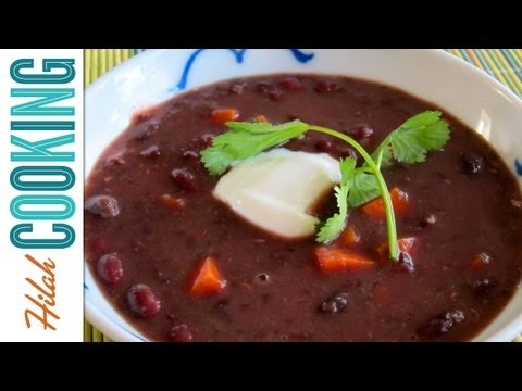How To Make Black Bean Soup | Hilah Cooking