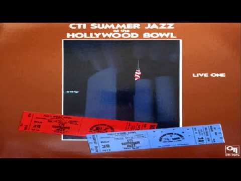 CTI All Stars CTI Summer Jazz At The Hollywood Bowl Live Two