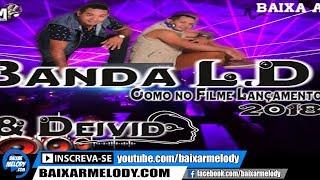 Melody - Como Num Filme - Banda L.d Djs Léo & Deivid