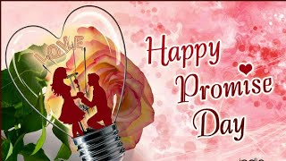 11-Feb Happy promise day whatsapp status, वेलेंटाइन डे, Promise day status 11 February 2019, status