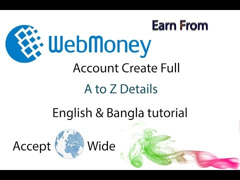 Webmoney  account A to Z Details -  Create webmoney  payment wallet account