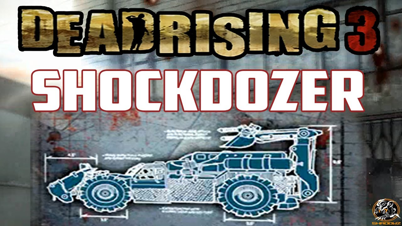 Dead Rising 3 - SHOCKDOZER BLUEPRINT LOCATION (Combo Vehicle Guide ...