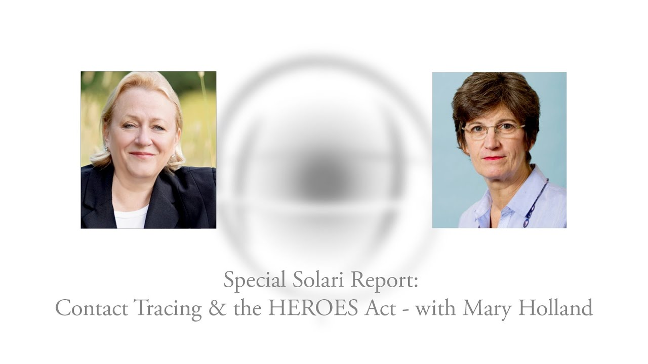 Special Solari Report: Contact Tracing & the HEROES Act - with Mary Holland