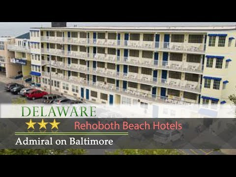 Admiral on Baltimore - Rehoboth Beach Hotels, Deleware
