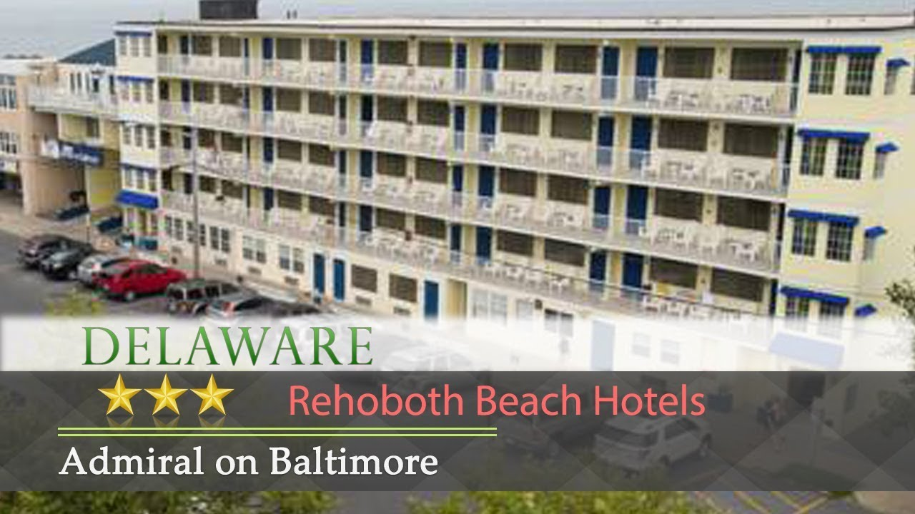 Hotel Rehoboth Admiral On Baltimore Rehoboth Beach Hotels Deleware