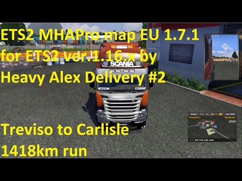 ETS2 MHAPro map EU 1 7 1 for ETS2 ver 1 16 x by Heavy Alex Delivery #2