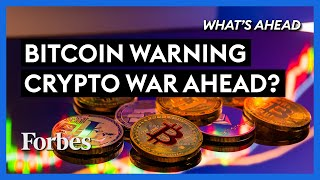 Bitcoin Warning! Are We Headed For A Cryptocurrency War? - Steve Forbes | What's Ahead | Forbes