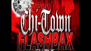 Dj SLiK wbmx CHI-TOWN FLASHBAX old school Classics House mix