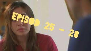 Episod 25 - 28 | Lafazkan kalimah cintamu