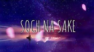 SOCH NA SAKE   COVER   JYOTISHMAN DAS FT. DARINA MAHANTA  COVER SONGS   HINDI SONGS  