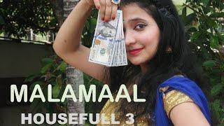 MALAMAAL Dance Video Song | HOUSEFULL 3 |T-SERIES