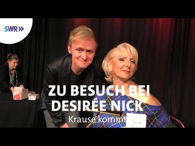 Zu Besuch bei Desirée Nick | SWR Krause kommt