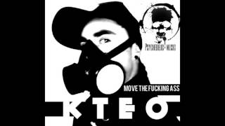 Medusa - MOVE THE FUCKING ASS (KTEO Psy Minimal remix)