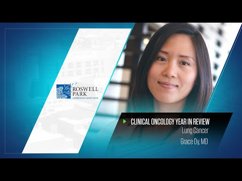 Lung Cancer | Dr. Grace Dy | Clinical Oncology Year In Review
