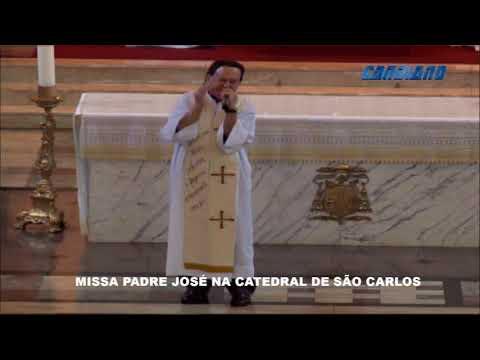 MISSA PADRE JOSÉ ANTONIO - CATEDRAL SÃO CARLOS - 28/06/2019