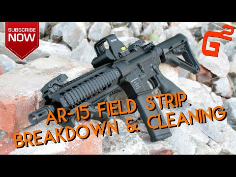 AR15 Breakdown, Cleaning and Reassembly