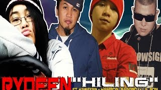 "Rydeen - ""Hiling"" (ft. Kawayan, Hambog (Sagpro), Lil Ron)"