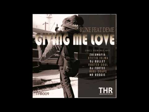 Rune,Deme - Giving Me Love(ZuluMafia Deep Mix)