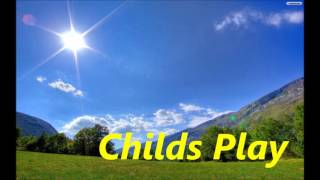 Childs Play - DJ Chawki