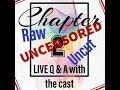 "Chapter 2 ""Raw and Uncensored"" Part 1"