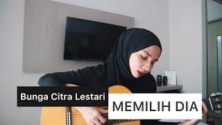 Bunga Citra Lestari - MEMILIH DIA (Cover by Trimela Winda)