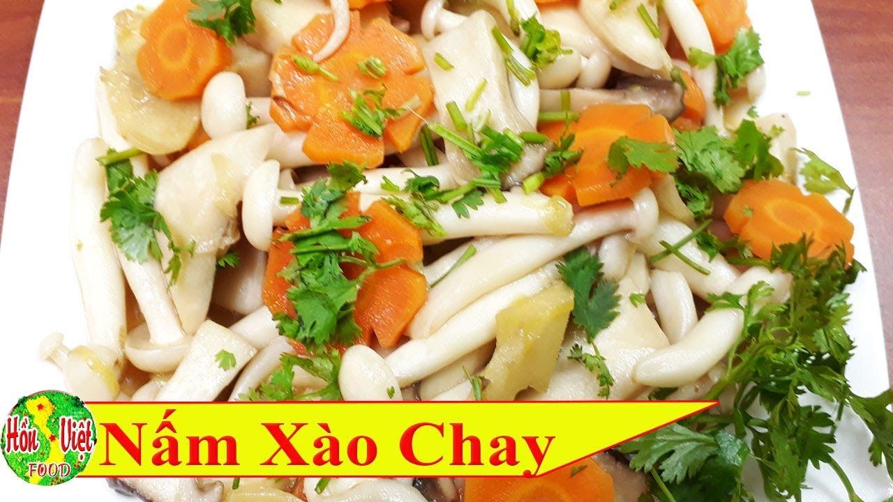 ✅ Món Chay 27 – Món Chay Đơn Giản : NẤM XÀO CHAY   Hồn Việt Food