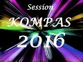Download Session Kompas Mix 2016 By Dj Seleckta MP3 song and Music Video