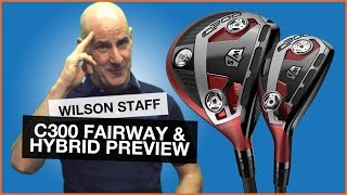 Wilson Staff C300 Fairway Wood & Hybrid: Technology Preivew
